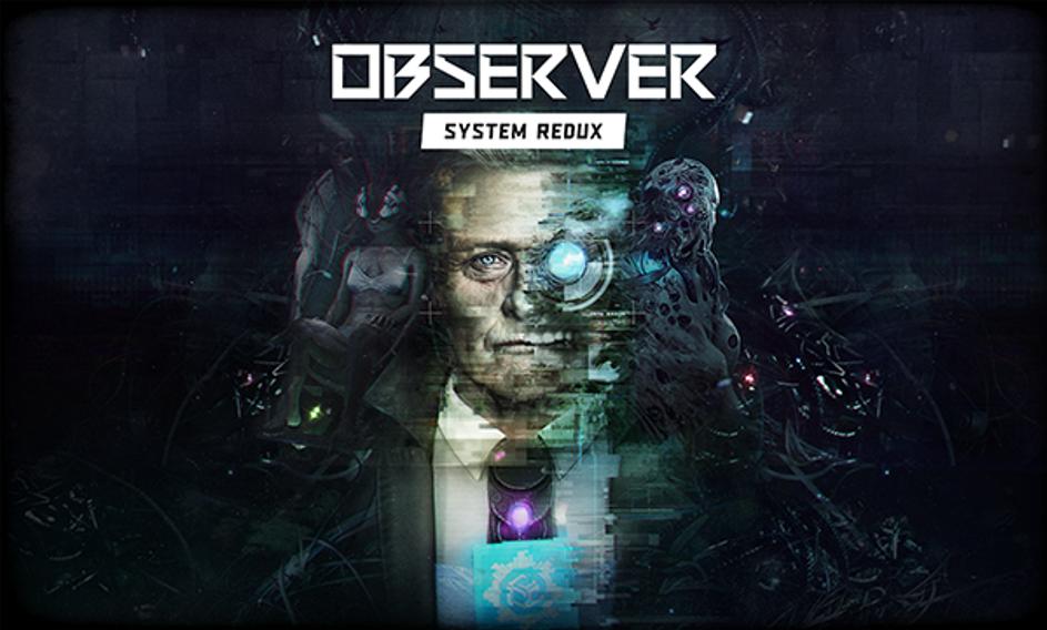 Observer: System Redux z certyfikacją na konsole nowej generacji! 1