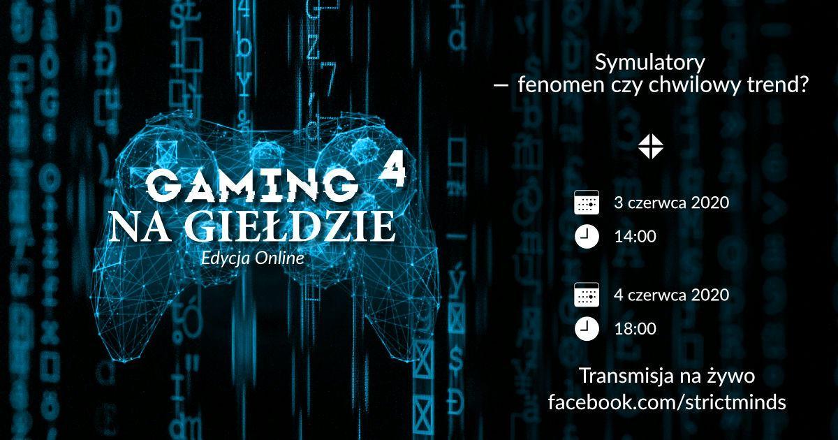 Gaming na Giełdzie: IV edycja ruszy już 3 czerwca! 1