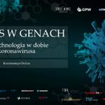 Biznes w Genach: Biotechnologia w dobie koronawirusa 1
