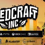 Klabater zawarł umowę ze znanym wydawcą gier indie - Devolver Digital Inc. na opracowanie konsolowej adaptacji i dystrybucję gry Weedcraft Inc. 1