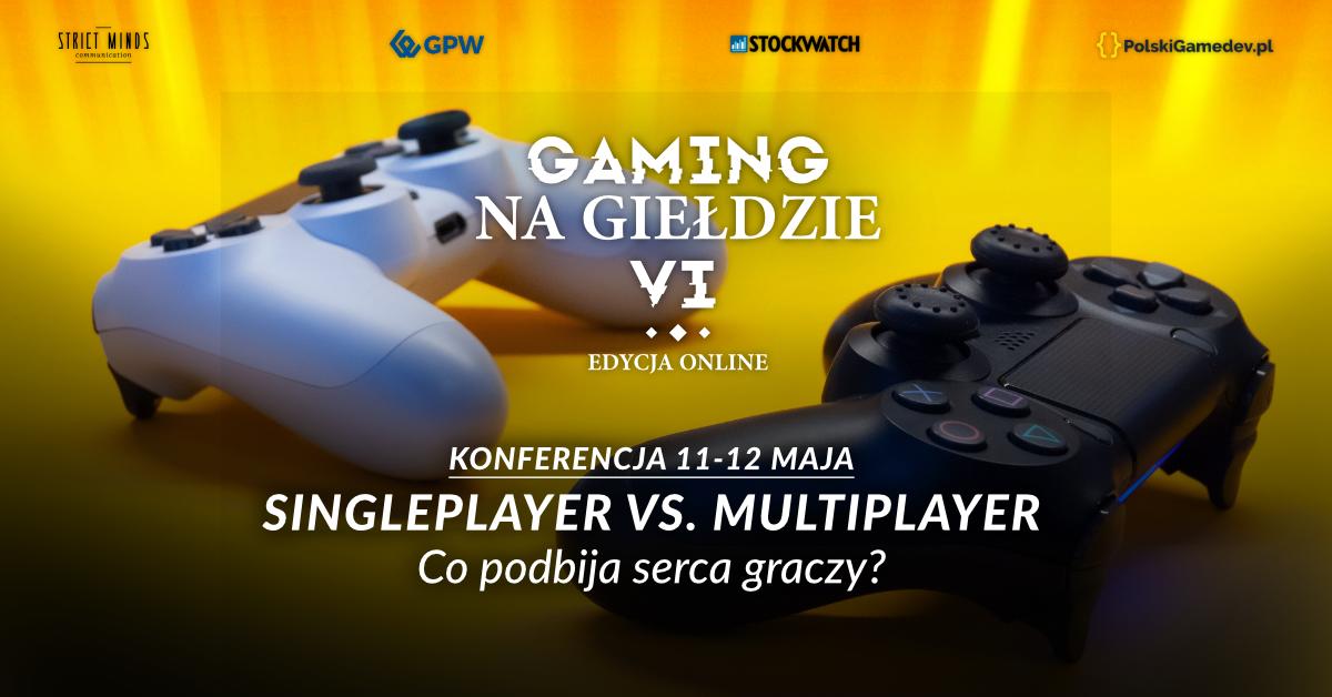 Gaming na Giełdzie VI - LIVE 1