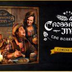 Kampania crowdfundingowa dla Crossroads Inn: Gra Planszowa wystartuje już we wrześniu! 1